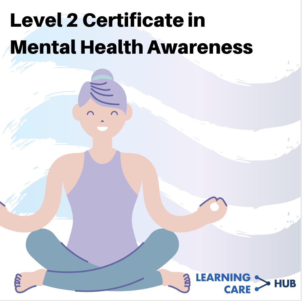 Level 2 (ICQ) Mental Health Awareness